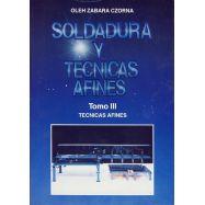 SOLDADURA Y TECNICAS AFINES 3: Técnicas afines (Descuento del 50%)