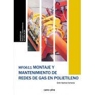 MF0611 MONTAJE Y MANTENIMIENTO DE REDES DE GAS EN POLIETILENO