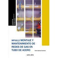 MF0612 MONTAJE Y MANTENIMIENTO DE REDES DE GAS EN TUBO DE ACERO
