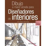 DIBUJO A MANO ALZADA PARA DISEÑADORES DE INTERIORES- 3ª Edición