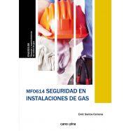 MF0614 SEGURIDAD EN INSTALACIONES DE GAS