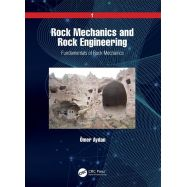 ROCK MECHANICS AND ROCK ENGINEERING. Volume 1: Fundamentals of Rock Mechanics