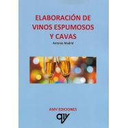ELABORACIÓN DE VINOS ESPUMOSOS Y CAVAS