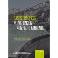 CASOS PRACTICOS EN EVALUACION DE IMPACTO AMBIENTAL