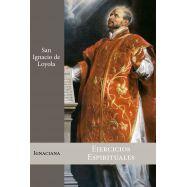 EJERCICIOS ESPIRITUALES. San Ignacio de Loyola