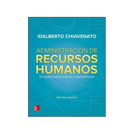 ADMINISTRACION DE RECURSOS HUMANOS. 10ª Edición