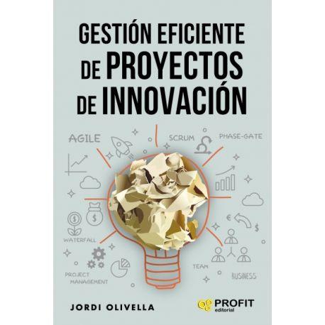 GESTION EFICIENTE DE PROYECTOS DE INNOVACION