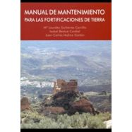 MANUAL DE MANTENIMIENTO PARA LAS FORTIFICACIONES DE TIERRA