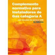 COMPLEMENTO NORMATIVO PARA INSTALADORES DE GAS- CATEGORIA A - 3ª Edición