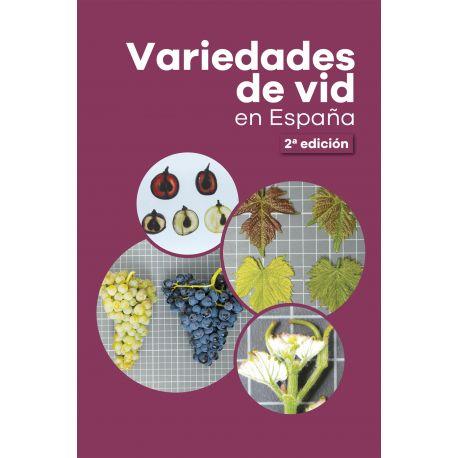 VARIEDADES DE LA VID EN ESPAÑA -2ª Edición