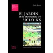 EL JARDIN EN LA ARQUITECTURA DEL SIGLO XX