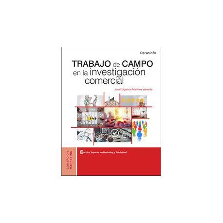 TRABAJO DE CAMPO EN LA INVESTIGACIÓN COMERCIAL