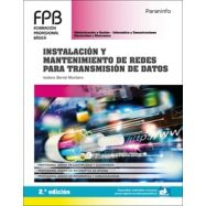 INSTALACIÓN Y MANTENIMIENTO DE REDES PARA TRANSMISIÓN DE DATOS. 2.ª edición 2020
