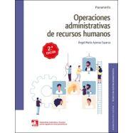 OPERACIONES ADMINISTRATIVAS DE RECURSOS HUMANOS. 2.ª edición 2020