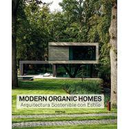 MODERN ORGANIC HOMES. Arquitectura sostenible con estilo