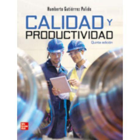 CALIDAD Y PRODUCTIVIDAD. 5ª Edición