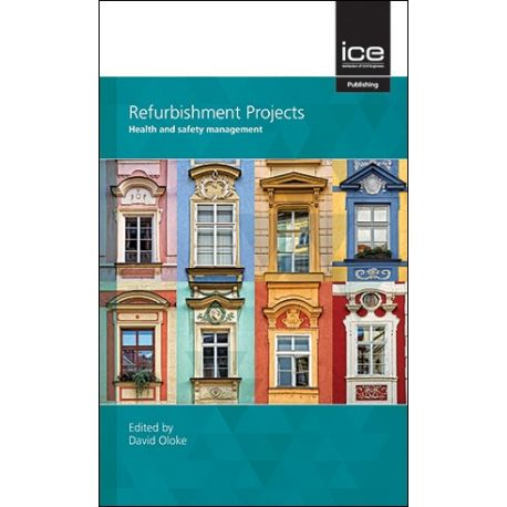 REFURBISHMENT PROJECTS: HEALTH AND SAFETY MANAGEMENT