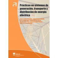 PRÁCTICAS EN SISTEMAS DE GENERACIÓN, TRANSPORTE Y DISTRIBUCIÓN DE ENERGÍA ELÉCTRICA