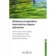 ELICITORES EN LA AGRICULTURA. BASES TEÓRICAS Y ALGUNAS APLICACIONES