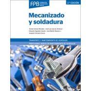 MECANIZADO Y SOLDADURA. 2ª edición
