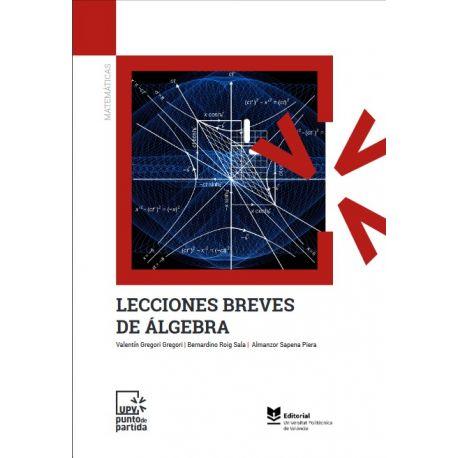LECCIONES BREVES DE ALGEBRA