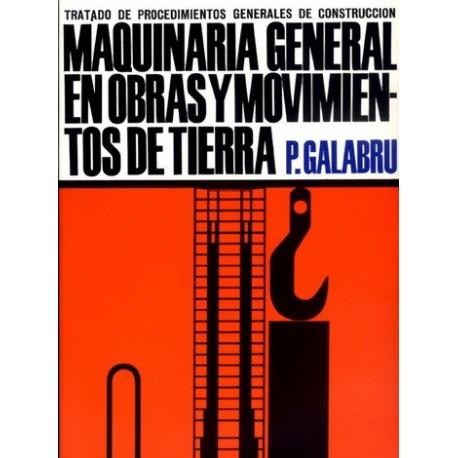MAQUINARIA GENERAL EN OBRAS Y MOVIMIENT0S DE TIERRA