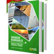 ENERGIAS RENOVABLES. Manual de Campo pa Ingenieros y Técnicos - 2 Vols.