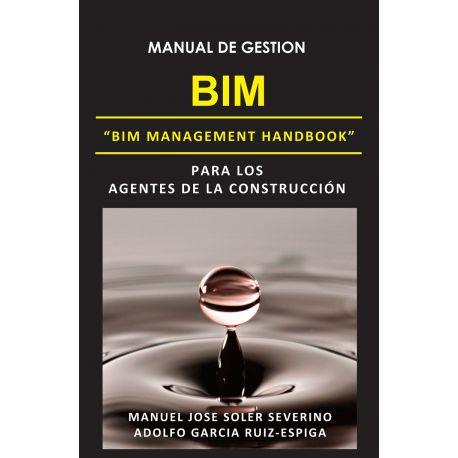 MANUAL DE GESTION BIM PARA LOS AGENTES DE LA CONSTRUCCION