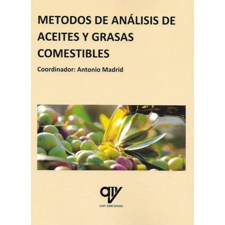 METODOS DE ANALISIS DE ACEITES Y GRASAS COMESTIBLES