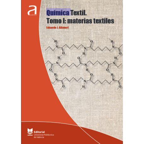 QUÍMICA TEXTIL. TOMO I: MATERIAS TEXTILES