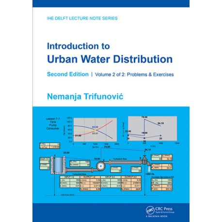 INTRODUCTION TO URBAN WATER DISTRIBUTION. Problems & Exercises - Second Edition