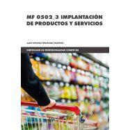 MF 0502_3 IMPLANTACIÓN DE PRODUCTOS Y SERVICIOS