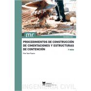 PROCEDIMIENTOS DE CONSTRUCCIÓN DE CIMENTACIONES Y ESTRUCTURAS DE CONTENCIÓN - 2ª Edición
