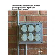 INSTALACIONES ELÉCTRICAS EN EDIFICIOS PARA ARQUITECTOS E INGENIEROS