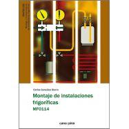 MONTAJE DE INSTALACIONES FRIGORÍFICAS MF0114