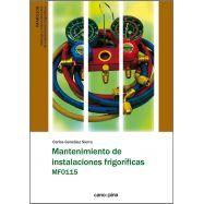MANTENIMIENTO DE INSTALACIONES FRIGORÍFICAS MF0115