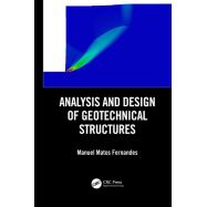 ANALYSIS AND DESIGN OF GEOTECHNICAL STRUCTURES