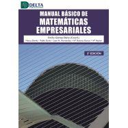 MANUAL BASICO DE MATEMATICAS EMPRESARIALES - 2ª Edición