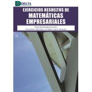 EJERCICIOS RESUELTOS DE MATEMATICAS EMPRESARIALES