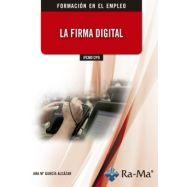 IFCM012PO LA FIRMA DIGITAL