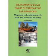 EQUIPAMIENTO DE LAS FINCAS OLIVARERAS Y DE LAS ALMAZARAS