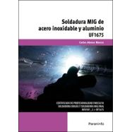 UF1675 - SOLDADURA MIG DE ACERO INOXIDABLE Y ALUMINIO