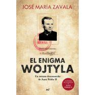 EL ENIGMA WOJTYLA. Un retrato desconocido de Juan Pablo II