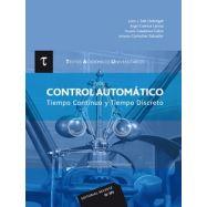 CONTROL AUTOMÁTICO. Tiempo continuo y tiempo discreto - 2ª Edición