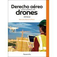 DERECHO AÉREO PARA PILOTOS DE DRONES RPAS
