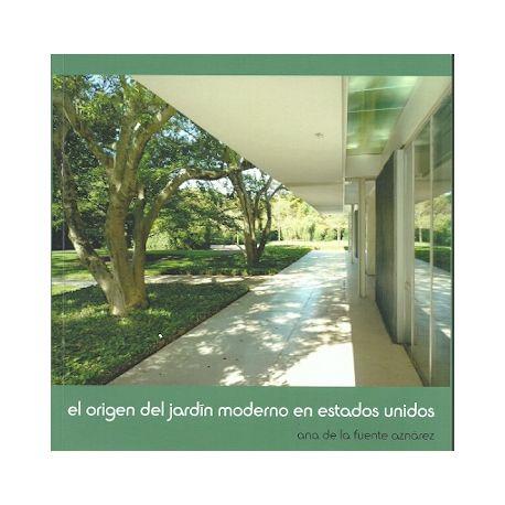 EL ORIGEN DEL JARDIN MODERNO EN ESTADOS UNIDOS