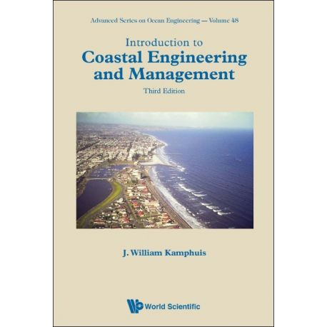 INTRODUCTION TO COASTAL ENGINEERING AND MANAGEMENT. 3rd Edition