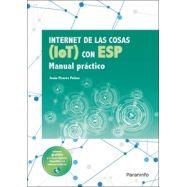 INTERNET DE LAS COSAS IOT CON ESP. MANUAL PRÁCTICO