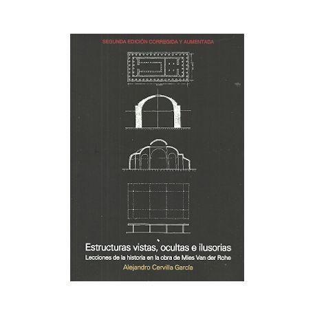 ESTRUCTURAS VISTAS OCULTAS E ILUSORIAS. 2ª Edición