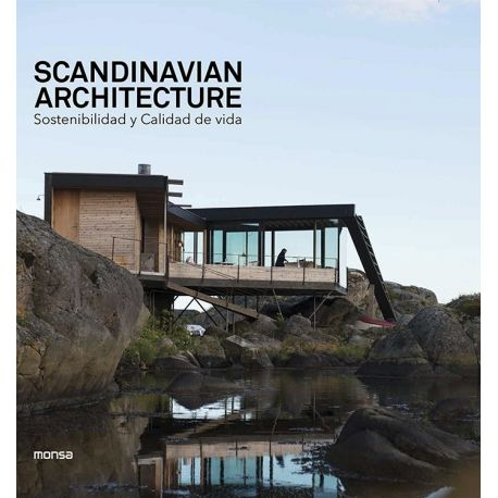 SCANDINAVIAN ARCHITECTURE. Sostenibilidad y calidad de vida